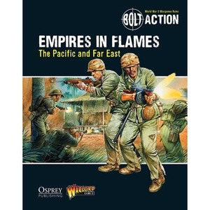 Empires in Flames: The Pacific and the Far East
